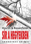 Michael Hjorth - Hans Rosenfeldt - Sír a hegyekben [eKönyv: epub,  mobi]