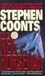 COONTS, STEPHEN - The Red Horseman [antikvár]