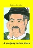 BRÁTÁN ERZSÉBET - A szegény ember álma [eKönyv: pdf,  epub,  mobi]