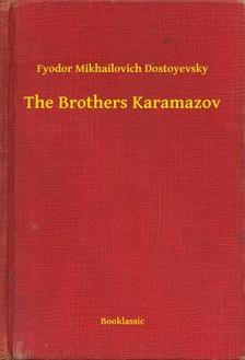 Fjodor Mihajlovics Dosztojevszkij - The Brothers Karamazov [eKönyv: epub, mobi]