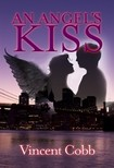 Cobb Vincent - An Angels Kiss [eKönyv: epub, mobi]