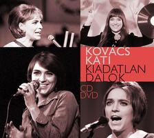 Kovács Kati - Kovács Kati - Kiadatlan dalok (CD/DVD)