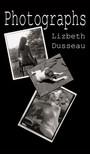 Dusseau Lizbeth - Photographs [eKönyv: epub,  mobi]