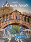 Leitner Lili - Az azúr bicikli<!--span style='font-size:10px;'>(G)</span-->