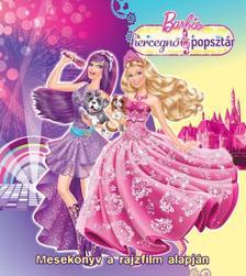 Barbie - A hercegnő és a popsztár