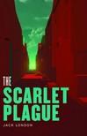Jack London - The Scarlet Plague [eKönyv: epub,  mobi]