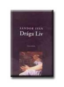 SÁNDOR IVÁN - Drága Liv