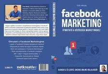 Tóth Mihály - Facebook Marketing Útmutató