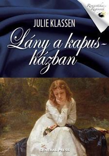 Julie Klassen - Lány a kapusházban