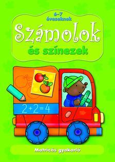 Anna Podgórska - Matricás gyakorló. Számolok és színezek 6-7 éveseknek