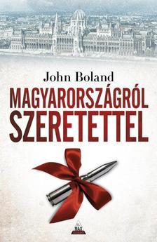 John Boland - Magyarországról szeretettel #