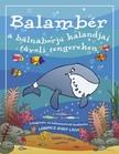 LŐRINCZ JUDIT LÍVIA - Balambér a bálnaborjú kalandjai távoli tengereken [eKönyv: pdf, epub, mobi]<!--span style='font-size:10px;'>(G)</span-->