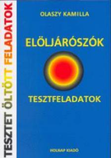 Olaszy Kamilla - ELÖLJÁRÓSZÓK - TESZTFELADATOK