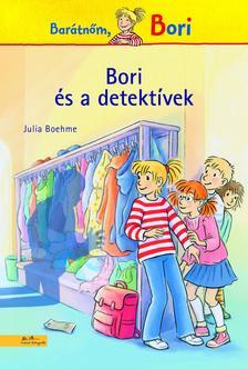 Julia Boehme - Bori és a detektívek
