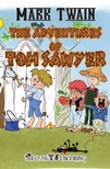 Mark Twain - The Adventures of Tom Sawyer [eKönyv: epub,  mobi]
