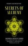 Sacredfire Robin - Secrets of Alchemy [eKönyv: epub,  mobi]