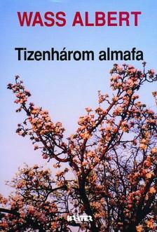 Wass Albert - Tizenhárom almafa [eKönyv: epub, mobi]