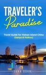 Öörni Juha - Traveler's Paradise - Hainan Island [eKönyv: epub,  mobi]