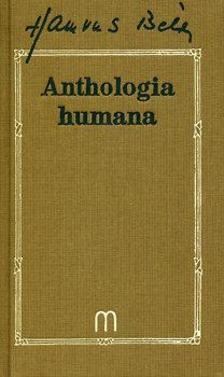 - Anthologia humana - Ötezer év bölcsessége