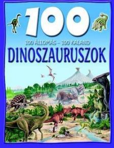 Steve Parker - DINOSZAURUSZOK * 100 ÁLLOMÁS-100 KALAND