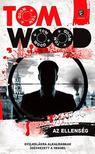 Wood, Tom - Az ellenség