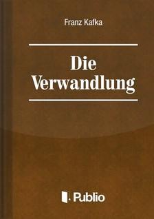 Franz Kafka - Die Verwandlung [eKönyv: pdf, epub, mobi]
