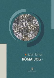Nótári Tamás - Római Jog