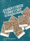 Zabulis Ben - Chartered Territory - An Engineer Abroad [eKönyv: epub,  mobi]