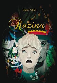 Kuntz Zoltán - Rozina