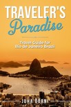 Öörni Juha - Traveler's Paradise - Rio [eKönyv: epub, mobi]