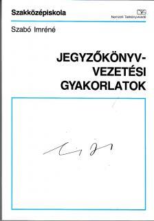 - 58256 JEGYZŐKÖNYVVEZETÉSI GYAKORLATOK