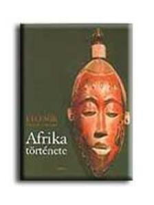 FAGE, J.D.-TORDOFF, WILLIAM - Afrika története