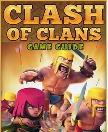 Adri Le - Clash of Clans Game Guide [eKönyv: epub, mobi]