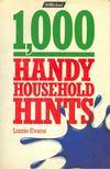 EVANS, LIZZIE - 1000 Handy Household Hints [antikvár]
