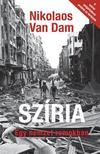 Nikolaos Van Dam - Szíria-Egy nemzet romokban<!--span style='font-size:10px;'>(G)</span-->