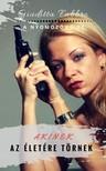 Giuditta Fabbro - Akinek az életére törnek - A nyomozónő 11. [eKönyv: epub, mobi]