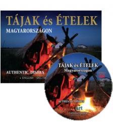 TÁJAK ÉS ÉTELEK MAGYARORSZÁGON + DVD - ANGOL-NÉMET-FRANCIA-MAGYAR
