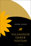 Sinha Indra - Valamikor ember voltam<!--span style='font-size:10px;'>(G)</span-->