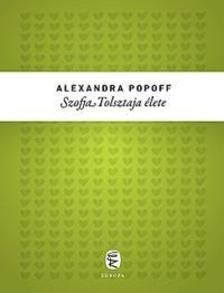 Popoff, Alexandra - Szofja Tolsztaja élete