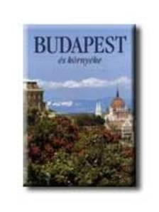 Dercsényi Balázs - BUDAPEST E I SUOI DINTORNI  (BUDAPEST ÉS KÖRNYÉKE)
