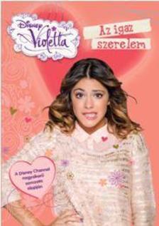 - Disney - Violetta - Az igaz szerelem