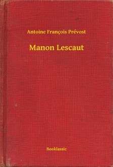 Prévost Antoine François - Manon Lescaut [eKönyv: epub, mobi]