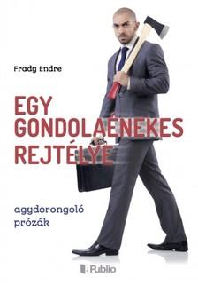 Endre Frady - Egy gondolaénekes rejtélye [eKönyv: epub, mobi]