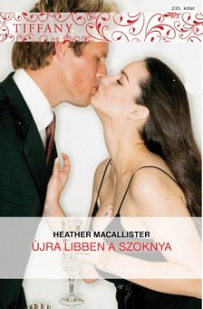 Macallister Heather - Tiffany 235. (Újra libben a szoknya) [eKönyv: epub, mobi]
