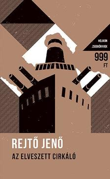 REJTŐ JENŐ - Az elveszett cirkáló- Helikon Zsebkönyvek 50.