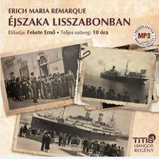 Erich Maria Remarque - Éjszaka Lisszabonban