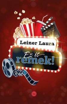 Leiner Laura - Ez is remek! [eKönyv: epub, mobi]