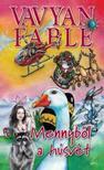 Vavyan Fable - Mennyből a húsvét - puha kötés