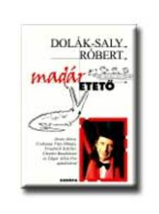 Dolák-Saly Róbert - Madáretető