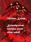 Karina Molnár - Kristályversek [eKönyv: pdf,  epub,  mobi]